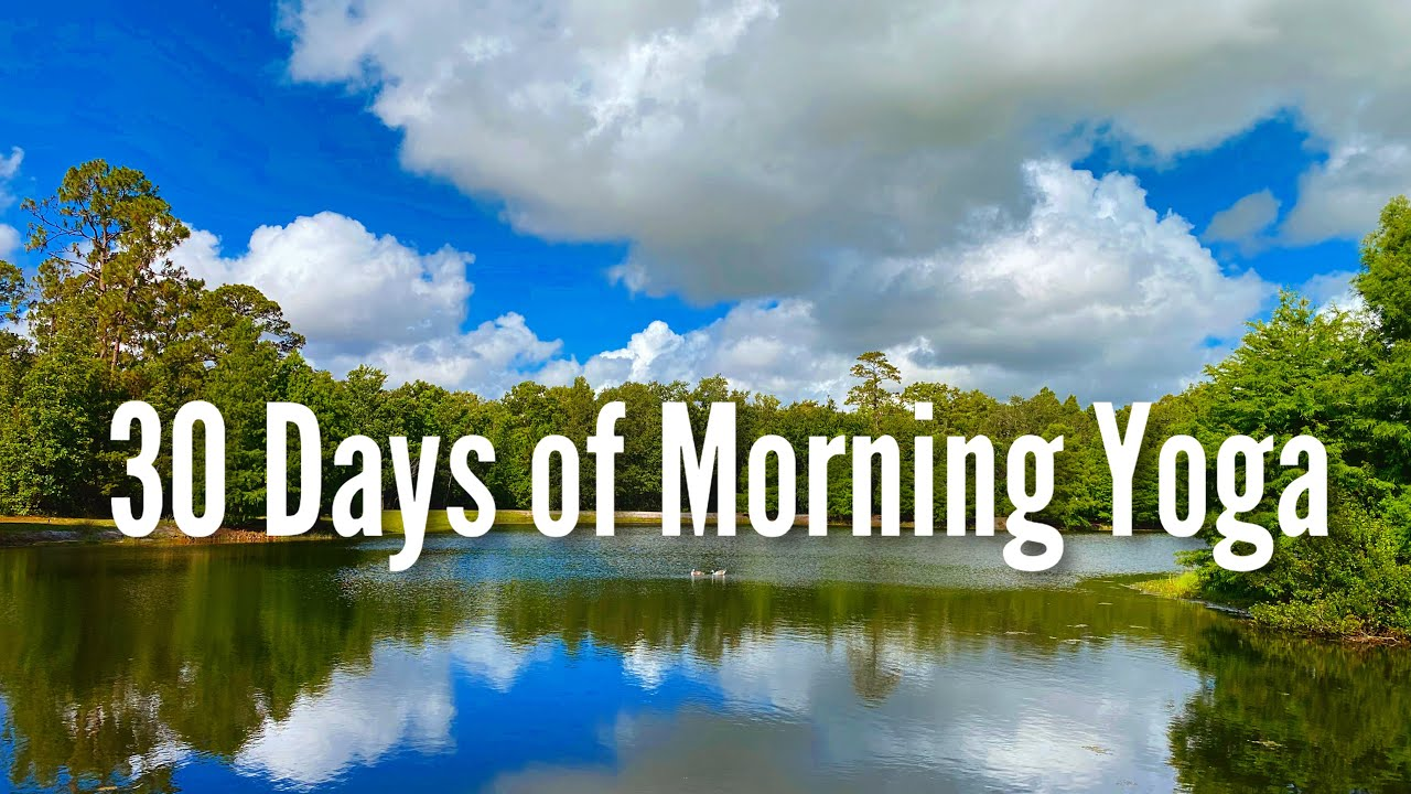 30 Days of Morning Yoga